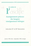Michèle Garabédian et  Collectif - Les cahiers de l'Asdifle N° 10 : Enseignement précoce des langues, enseignement bilingue.