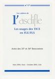 Bernard André et Françoise Tauzer-Sabatelli - Les cahiers de l'Asdifle N° 17 : Les usages des TICE en FLE/FLS - Actes des 35e et 36e Rencontres.