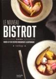 Franck Baranger - Le nouveau du bistrot - Quand les plats bistrot rencontrent la gastronomie.