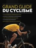 Hachette Livre - Le grand guide du cyclisme.