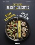 Pierre-Louis Viel et Valéry Drouet - Bonne franquette ou belle assiette.