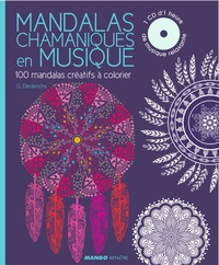 Gilles Diederichs - Mandalas chamaniques en musique - 100 mandalas méditatifs à colorier. 1 CD audio