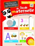 Marion Zoubenko-Porte et Olivia Cosneau - Mes premiers apprentissages de l'école maternelle - Petite section 3-4 ans.