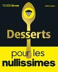 Emilie Laraison - Desserts pour les nullissimes.