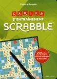 Fabrice Bouvier - Cahier d'entraînement Scrabble.