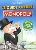 Laure Karpiel - Le guide officiel Monopoly.
