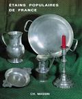 Annette Fochier-Henrion - Etains populaires de France.