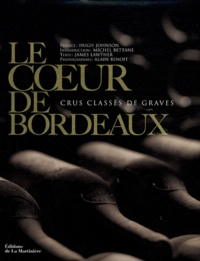James Lawther et Michel Bettane - Le coeur de Bordeaux - Crus classés de graves.