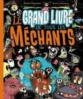 Michel Piquemal - Le grand livre de tous les méchants.