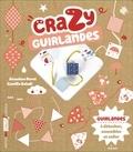 Annelore Parot et Camille Baladi - Crazy guirlandes.