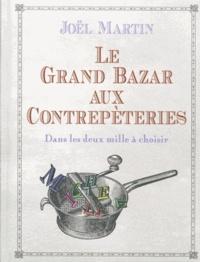 Joël Martin - Le grand bazar aux contrepèteries - Dans les deux mille à choisir.