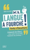 Marc Hillman - Ma langue a fourché ! - Perles d'inculture.