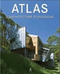 Alex Sanchez Vidiella - Atlas d'architecture écologique.