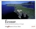 Philip Plisson et Patrick Mahé - Ecosse - Carnet de bord d'un pêcheur d'images.
