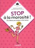Catherine Laulhère - Stop à la morosité ! - Ma méthode pour positiver et être heureux.
