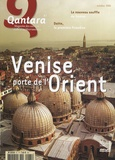 Emma Tassy et Ingrid Perbal - Qantara N° 61, Octobre 2006 : Venise porte de l'Orient.