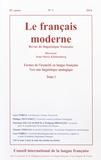 Jean-Marie Klinkenberg - Le français moderne Tome 82 N° 1/2014 : Formes de l'iconicité en langue française, vers une linguisitique analogique - Tome 1.