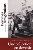 Hélène Lafont-Couturier - Hommes & Migrations N° 1267, Mai-juin 20 : Une collection en devenir.
