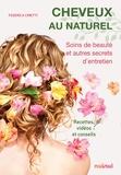 Federica Cimetti - Cheveux au naturel - Soins de beauté et autres secrets d'entretien.