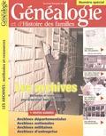 Charles Hervis - La revue française de Généalogie et d'Histoire des familles N° Spécial : Les archives - Méthodes et ressources pour progresser dans vos rechercches.