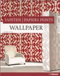 Joachim Fischer - Papiers peints - Edition Français-Anglais-Allemand.