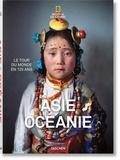 National Geographic et Benedikt Taschen - Asie Océanie - Le tour du monde en 125 ans.