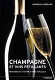 Andreas Kjörling - Champagne et vins petillants - Mousseux et autres vins à bulles.