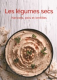 HF Ullmann - Les légumes secs - Haricots, pois et lentilles.