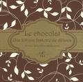 Howard-yana Shapiro - Le chocolat - Une longue histoire de délices. Récits et recettes du monde entier.