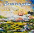 Danielle Gauthier - La voie de la guérison. 1 CD audio