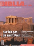 Daniel Marguerat - Biblia N° 40, Juin-Juillet : Sur les pas de Saint-Paul.