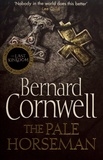 Bernard Cornwell - The Pale Horseman.