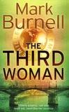 Mark Burnell - The Third Woman.