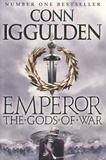 Conn Iggulden - Emperor - The Gods of War.