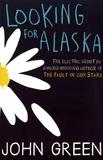 John Green - Looking for Alaska.