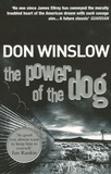 The Power of the Dog / Don Winslow | Winslow, Don (1953-....)