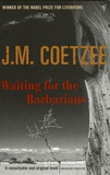 J. M. Coetzee - Waiting for the Barbarians.