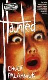 Chuck Palahniuk - Haunted - A novel of stories.
