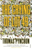 Thomas Pynchon - The Crying of Lot 49.