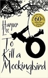 Harper Lee - To Kill a Mocking Bird.