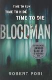 Robert Pobi - Bloodman.