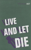 Ian Fleming - Live and Let Die.