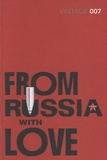 Ian Fleming - From Russia with Love.