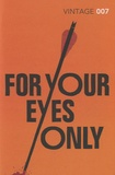 Ian Fleming - For Your Eyes Only.