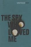 Ian Fleming - The Spy Who Loved Me.