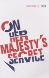 Ian Fleming - On Her Majesty's Secret Service.