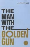 Ian Fleming - The Man with the Golden Gun.