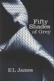 E L James - Fifty Shades of Grey.