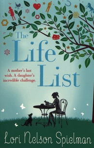 Lori Nelson Spielman - The Life List.