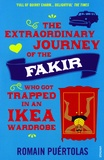 Romain Puértolas - The Extraordinary Journey of the Fakir Who Got Trapped in an Ikea Wardrobe.